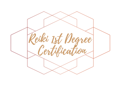 REIKI 1ST DEGREE CERTIFICATION