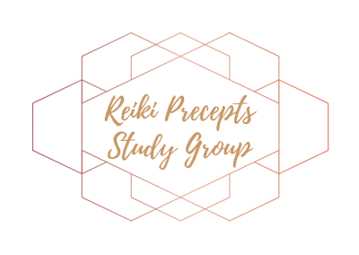 REIKI PRECEPTS STUDY GROUP